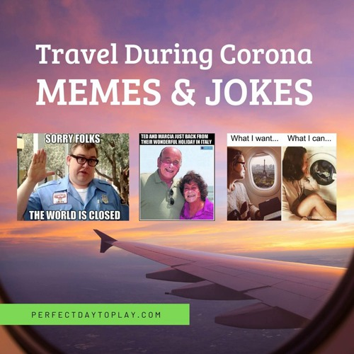 50 Funny Travel Memes Jokes To Cheer You Up During Covid In 2020